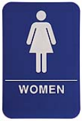 $9.95 Braille ADA WOMEN Signs. Our signs are available in Blue or Black and come with white text &  graphics. Mounting bracket optional.