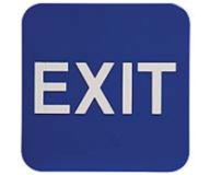 $9.95 Braille ADA EXIT Signs. Our signs are available in Blue or Black and come with white text &  graphics. Mounting bracket optional.