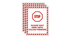 """STOP - Please Wait Until Called Forward"" Wall Sign, Social Distancing Awareness Sign, Plastic, 10"" x 7"" x .06 (Pack of 3)"